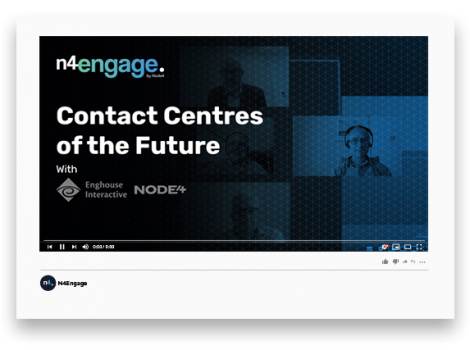 N4Engage Video Mockup_Enghouse_Contact_Centres